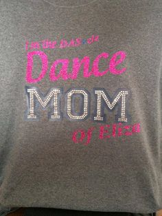 BLING rhinestone dance mom shirt - personalize to your team colors!