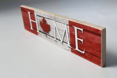 Canadian flag inspired home sign great for everyday decor! Free-standing and the perfect addition an entryway table, mantle or any flat surface. Measuring this sign is the perfect decor accent Class Art Projects, Diy Craft Projects, Wood Projects, Canada Day Party, Canada Day 150, Wooden Letters, Wooden Signs, Diy Arts And Crafts, Wood Crafts