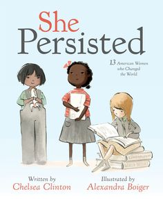Read She Persisted: 13 American Women Who Changed the World children book by Chelsea Clinton . Chelsea Clinton introduces tiny feminists, mini activists and little kids who are ready to take on the world to thirtee Marie Curie, Elizabeth Warren, Chelsea Clinton Book, Claudette Colvin, New Books, Good Books, Sonia Sotomayor, Scary Mommy, Harriet Tubman