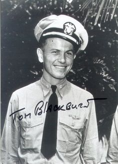 """John Thomas """"Tommy"""" Blackburn (1913 — March 21, 1994) was a World War II flying ace, and first commanding officer of the famed F4U Corsair squadron VF-17 Jolly Rogers aboard the USS Midway (CV-41). Credited with 11 aerial victories."""