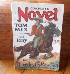 Complete Novel Magazine Daredevil's Reward With Tom Mix and Tony 1928 Movie