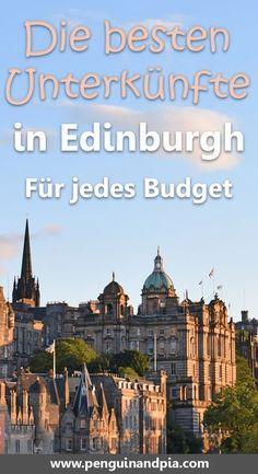 Du suchst nach den besten Unterkünften in Edinburgh, Schottland? Wir stellen dir die besten Hotels und Herbergen in der schottischen Hauptstadt vor - für jedes Budget. #edinburgh #reisen #schottland #hoteltipps #reisetipps