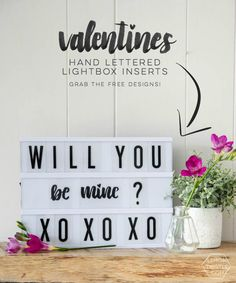DIY Lightbox Inserts... hand lettered and perfect for Valentines, but seriously I didn't know it was so easy to make your own!
