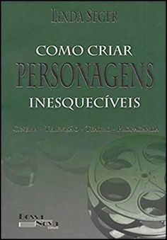 Como criar personagens inesquecíveis linda seger Writing Process, Writing Skills, Writing A Book, Story Plot Ideas, Books To Read, My Books, Writer Tips, Study Tips, Creative Writing