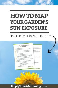 Do you know how much sun your garden gets? Is it full sun, part sun or full shade? It's easy to measure the sunlight in your garden. 1) Start at sunrise. Note if your garden is in sun or shade. 2) Repeat this hourly until sunset. 3) Total up the hours of