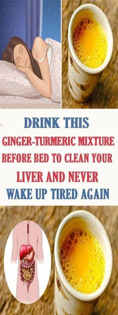 Drink This #Ginger-#Turmeric Mixture Before Bed to Clean Your #Liver And Never Wake Up Tired Again #healthlife #health #bodycare
