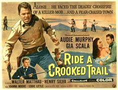 ride a crooked trail 1958
