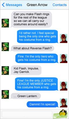 Texts from superheroes  Flash/green arrow/justice league
