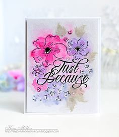 Just Because Card by Kay Miller for Papertrey Ink (May 2016)