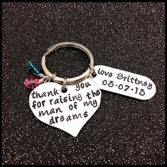 Hand Stamped KeyChain thank you for raising the man of my dreams Wedding Gift Mother In Law Mother Of the Groom key chain ring