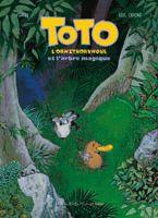 Toto l'ornithorynque et l'arbre magique - L'école des loisirs / Delcourt - Texte : Yoann, Illustrations : Eric Omond