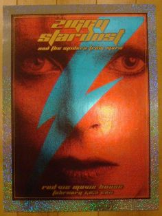 Ziggy Stardust & The Spiders From Mars - sparkle foil variant silkscreen movie poster (click image for more detail) Artist: Dave Hunter and printed at the Firehouse Venue: Red Vic Movie House Location