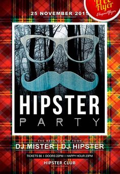 "Free Hipster Party Flyer PSD Template - http://freepsdflyer.com/free-hipster-party-flyer-psd-template/ You are welcome to purchase our new premium club flyer ""Hipster Party""! This original and stylish party flyer can be a great invitation or decorations f"