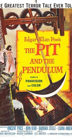 Directed by Roger Corman.  With Vincent Price, Barbara Steele, John Kerr, Luana Anders. In the sixteenth century, Francis Barnard travels to Spain to clarify the strange circumstances of his sister's death after she had married the son of a cruel Spanish Inquisitor.
