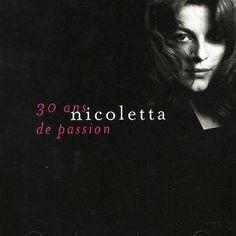Nicoletta - 30 Ans De Passion