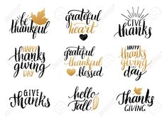 Vector Thanksgiving Lettering For Invitations Or Festive Greeting Cards. Handwritten Calligraphy Set: Give Thanks, Happy Thanksgiving Day, Grateful Heart, Grateful Thankful Blessed, Hello Fall. Thanksgiving Letter, Thanksgiving Background, Happy Thanksgiving Day, Thanksgiving Quotes, Thankful Quotes, Thankful And Blessed, Grateful Heart, Calligraphy Cards, Caligraphy