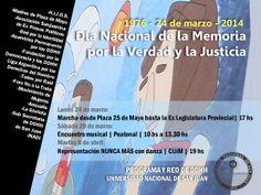 ¡NUNCA MÁS!  Actividades programadas en conmemoración del Día Nacional de la Memoria por la Verdad y la Justicia: http://www.unsj.edu.ar/noticiaDetalle.php?n=1696