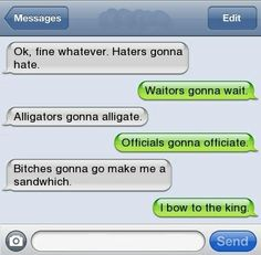 I bow to the King! (regardless if he spelled sandwich wrong...)