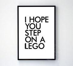 I hope you step on a lego poster black white wall decor design