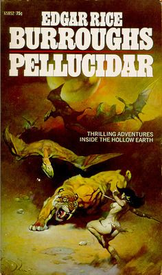 Pellucidar (1912) by Edgar Rice Burroughs. 1972 cover by Frank Frazetta.