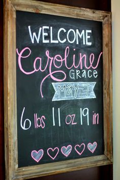 We welcomed our sweet baby girl, Caroline Grace Marcellino, into the world on Wednesday, May 7 at p. Welcome Baby Signs, Welcome Baby Party, Welcome Baby Showers, Welcome Home Parties, Welcome Home Baby, 2nd Baby Showers, Baby Shower Fun, Chalkboard Baby, Chalkboard Ideas