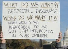 Respectful Discourse                                                                                                                                                                                 More