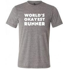 6c902fbc World's Okayest Runner Shirt For Men - Men's Running Shirt - Funny Gym Shirt  #okayest