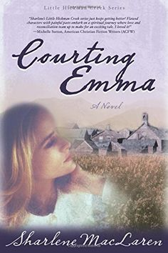 Courting Emma Little Hickman Creek Series 3 -- Click on the image for additional details.