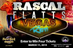 Enter for a chance to win four tickets to see Rascal Flatts at The Joint at Hard Rock Hotel & Casino in Las Vegas.
