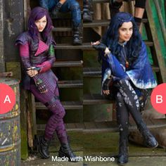 Mal or Evie Click here to vote @ http://getwishboneapp.com/share/12328332