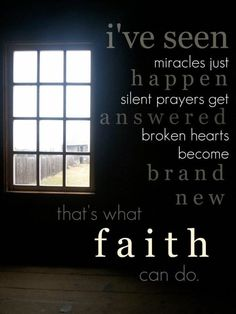 The power of prayer saved me from a life threatening illness when I was 12...I believe, have seen and do see what faith can do ad how miracles happen.