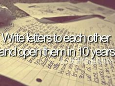 Bestfriend bucketlist I am so doing this with Katlyn