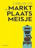 Tip van Leesdame, 5*: Het marktplaatsmeisje - Carlijn Vis