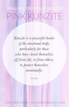 Crystal Healing Quote by Ahsian about how to work with Kunzite to protect your emotional body from negative emotions Chakra Crystals, Crystals Minerals, Crystals And Gemstones, Stones And Crystals, Crystal Healing Stones, Crystal Magic, Healing Quotes, Healing Scriptures, Scripture Verses