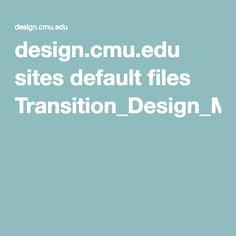 design.cmu.edu sites default files Transition_Design_Monograph_final.pdf