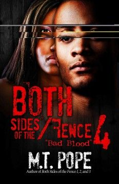 Both sides of the fence 4, Bad blood / M.T. Pope.