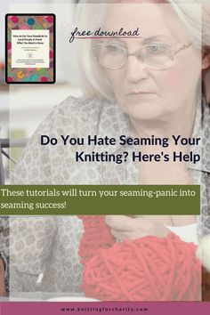 These tutorials will turn your seaming-panic into seaming success! - Knitting for Charity