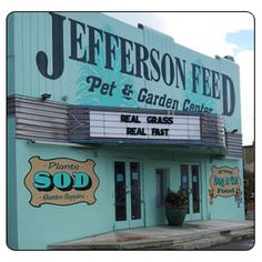 Jefferson Feed - Pet and Garden Center - New Orleans, LA