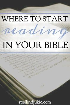 This is so practical. This list of places to start reading the Bible really helped me to get started again!