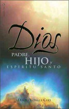 Dios/ God: Padre, Hijo Y Espiritu Santo / Father, Son and Holy Spirit