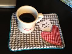 mug rug with note inside  Gotta make some of these