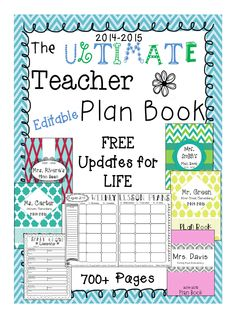 2014-2015 } The Ultimate Teacher Plan Book - Editable - FREE Plan Books for LIFE!!!! 700+ Pages