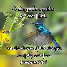 #Proverbs #Wisdom #Laziness #Diligence #WhoFightConquest #RestInGod #BattleWhileWaiting #FaithfulGod #rosiigiil