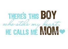 He calls me mom . . . it happens before he can say Mom.  It's already happened hasn't it :)