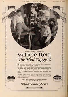 September 1921 Jesse L. Lasky Presents Wallace Reid in The Hell Diggers, a Paramount picture