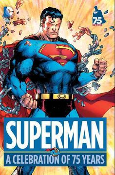 """When Superman debuted seventy-five years ago, it was not merely the beginning for one character, but for an entire genre. The phrase """"super hero"""" had yet to be coined when ACTION COMICS #1 hit newssta"""