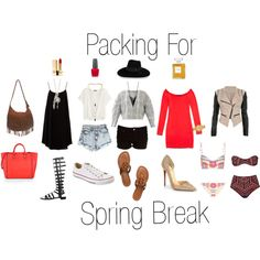 """Packing For Spring Break."""