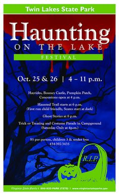 """""""A Weekend Of Chills And Thrills"""" Twin Lakes State Park is hosting its 4th annual Haunting on the Lake Festival October 26th and 27th. WE ARE OPEN! More here: http://www.virginiaoutdoors.com/article/more/4635"""