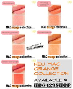 Mac Orange Collection lipsticks is now available for pre-orders here at HD 0429 Shop..Try Flamingo,Tarts Trendy,Sweets S Sour, Tangerines and Neon Orange
