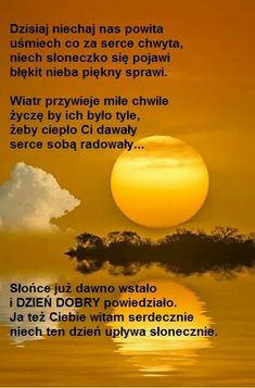 Morning Images, Motto, Quotes, Yellow Sky, Pictures, Night, Frases, Polish, Good Morning Funny